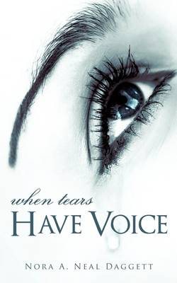 When Tears Have Voice (Paperback)