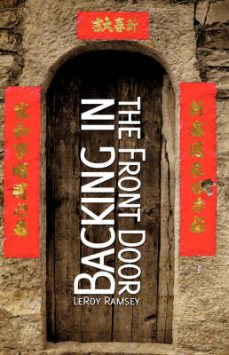 Backing in the Front Door (Paperback)
