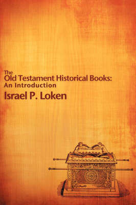 The Old Testament Historical Books: An Introduction (Paperback)