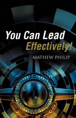 You Can Lead Effectively! (Paperback)