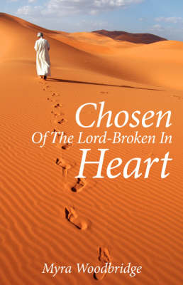Chosen of the Lord-Broken in Heart (Paperback)