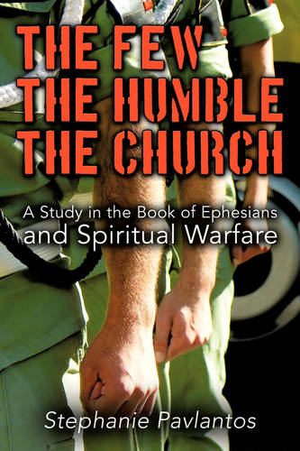 The Few, the Humble, the Church (Paperback)