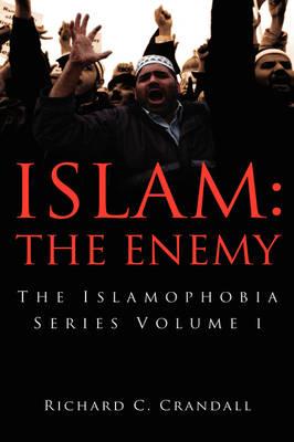 Islam: The Enemy (Hardback)