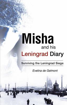 Misha and His Leningrad Diary (Paperback)