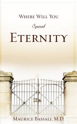 Where Will You Spend Eternity (Paperback)