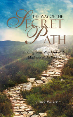 The Way of the Secret Path (Paperback)