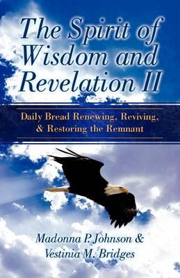 The Spirit of Wisdom and Revelation II (Paperback)