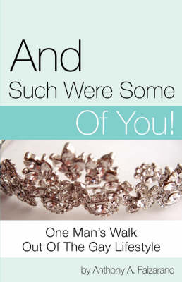 And Such Were Some of You! (Paperback)