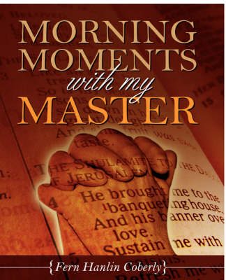 Morning Moments with My Master (Paperback)
