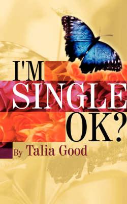 I'm Single, Ok? (Paperback)