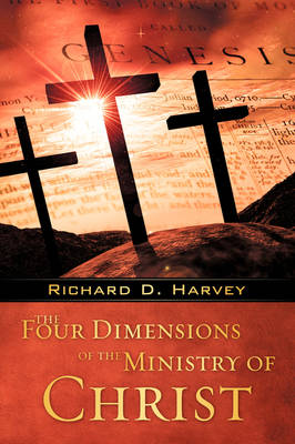 The Four Dimensions of the Ministry of Christ (Paperback)