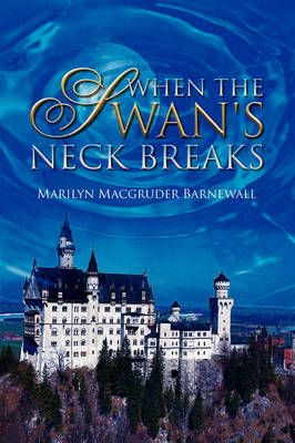 When the Swan's Neck Breaks (Paperback)