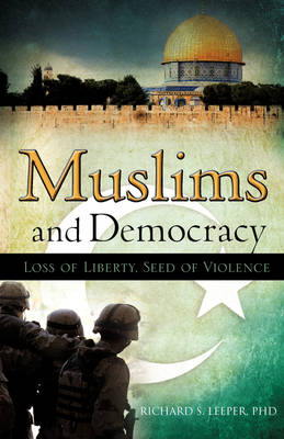 Muslims and Democracy (Paperback)