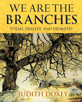 We Are the Branches (Paperback)