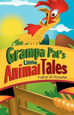 Grampa Pat's Little Animal Tales (Paperback)