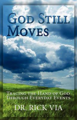 God Still Moves (Paperback)