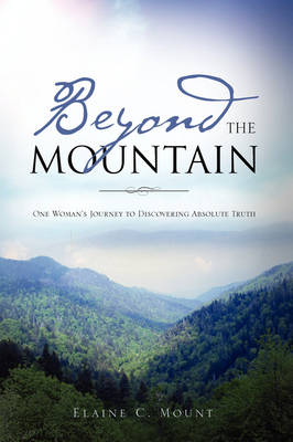 Beyond the Mountain (Hardback)