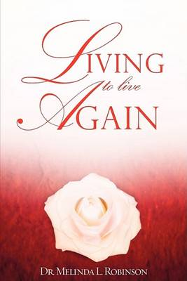 Living to Live Again (Paperback)