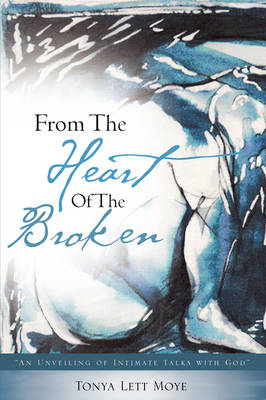 From the Heart of the Broken (Paperback)