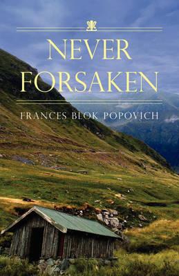 Never Forsaken (Paperback)