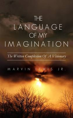 The Language of My Imagination (Paperback)