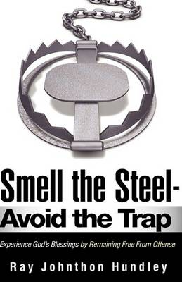 Smell the Steel - Avoid the Trap (Hardback)