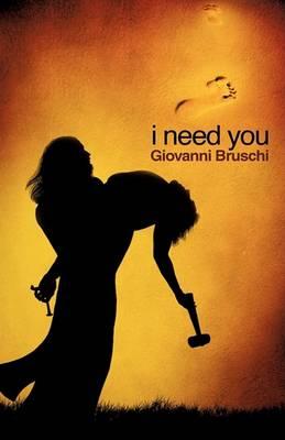 I Need You (Hardback)