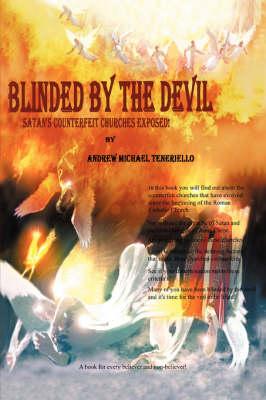 Blinded by the Devil (Paperback)