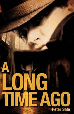 A Long Time Ago (Paperback)