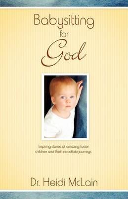 Babysitting for God (Paperback)