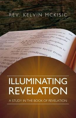 Illuminating Revelation (Paperback)