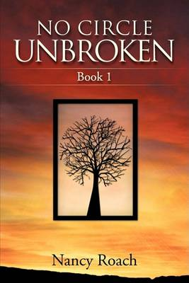 No Circle Unbroken (Paperback)