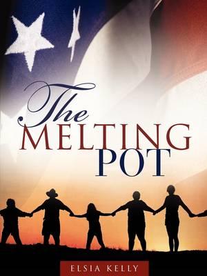 The Melting Pot (Paperback)