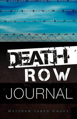 Death Row Journal (Paperback)