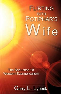 Flirting with Potiphar's Wife (Paperback)