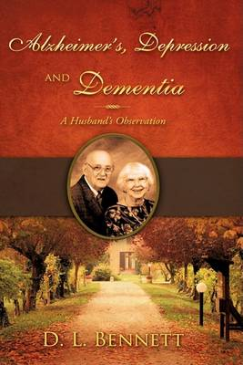 Alzheimer's, Depression and Dementia (Paperback)