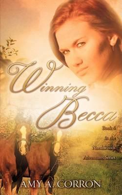 Winning Becca (Paperback)