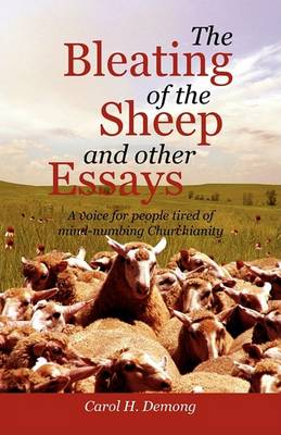The Bleating of the Sheep and Other Essays (Paperback)