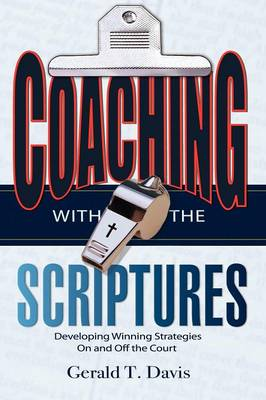 Coaching with the Scriptures (Paperback)