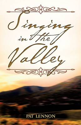 Singing in the Valley (Paperback)