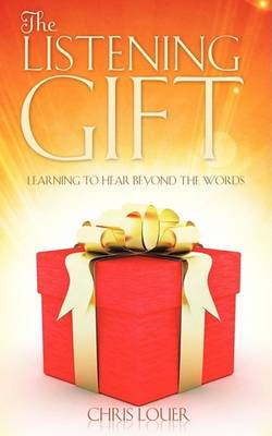 The Listening Gift (Paperback)