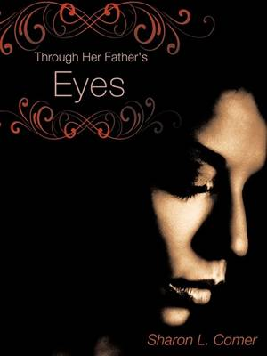 Through Her Father's Eyes (Paperback)