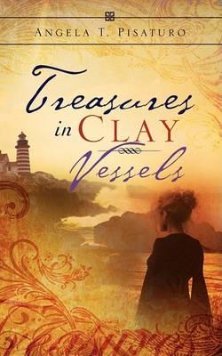 Treasures in Clay Vessels (Paperback)
