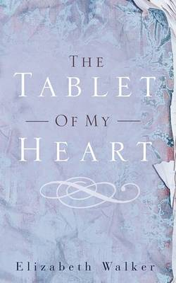 The Tablet of My Heart (Paperback)