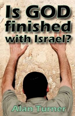 Is God Finished with Israel? (Paperback)
