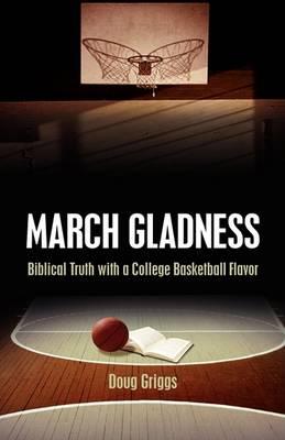 March Gladness (Hardback)