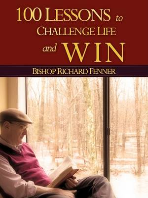 100 Lessons to Challenge Life and Win (Paperback)