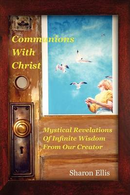 Communions with Christ (Paperback)