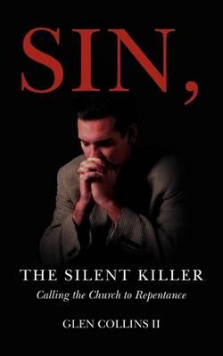 Sin, the Silent Killer (Paperback)