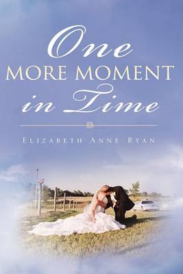 One More Moment in Time (Hardback)